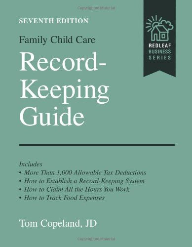Family Child Care Record-Keeping Guide: 7th Edition