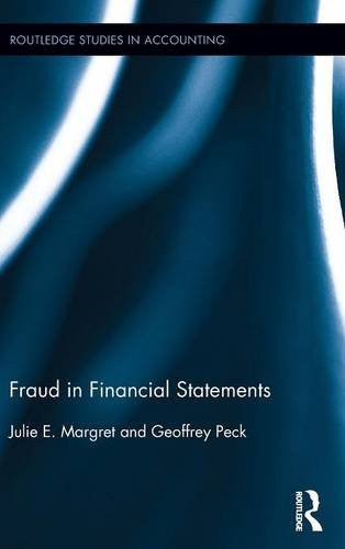 Fraud in Financial Statements (Routledge Studies in Accounting)
