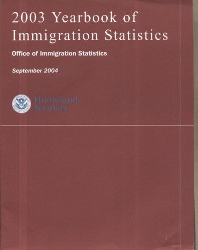 2003 Yearbook of Immigration Statistics