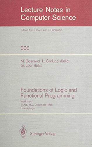 Foundations of Logic and Functional Programming Workshop: Proceedings (Lecture Notes in Computer Science)
