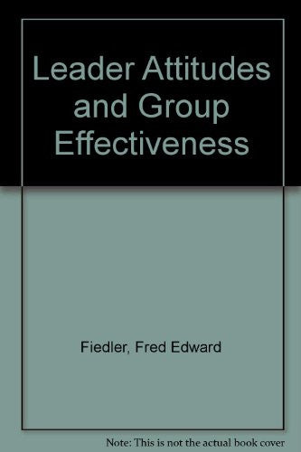 Leader Attitudes and Group Effectiveness.