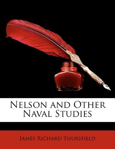 Nelson and Other Naval Studies