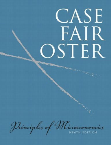 By Karl E. Case, Ray C. Fair, Sharon Oster: Principles of Microeconomics Value Package (includes MyEconLab with E-Book 1-semester Student Access ) Ninth (9th) Edition