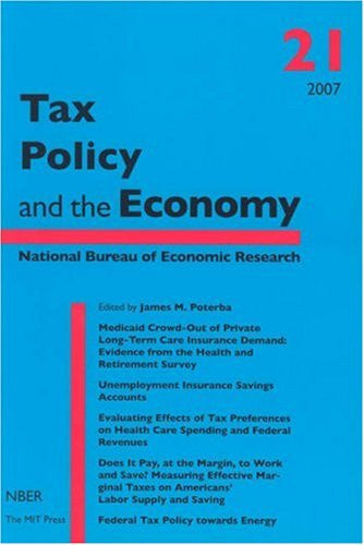 Tax Policy and the Economy (Volume 21)