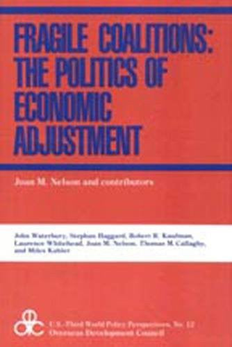 Fragile Coalitions: The Politics of Economic Adjustment (Traffic Safety Series)