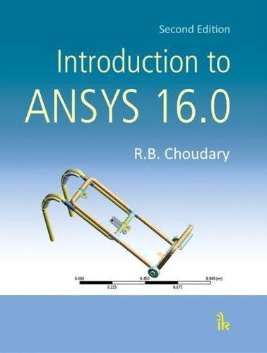 Introduction to ANSYS 16.0, 2/E
