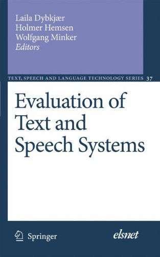 Evaluation of Text and Speech Systems (Text, Speech and Language Technology)