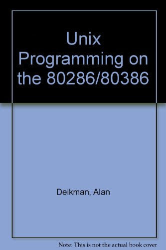 Unix Programming on the 80286/80386