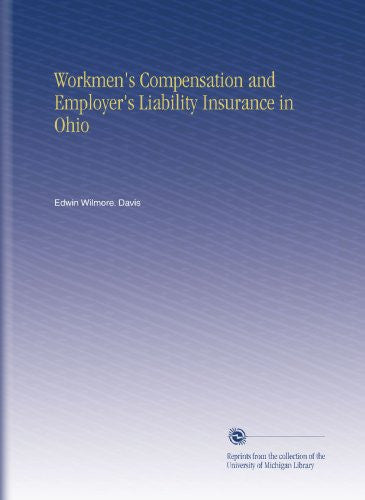 Workmen's Compensation and Employer's Liability Insurance in Ohio
