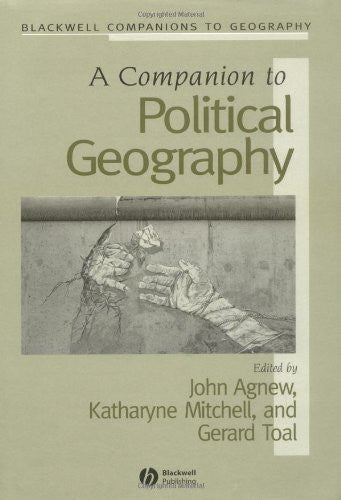 A Companion to Political Geography (Wiley Blackwell Companions to Geography)