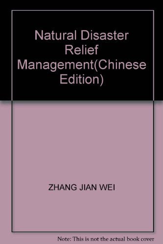 Natural Disaster Relief Management(Chinese Edition)