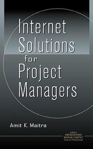 Internet Solutions for Project Managers