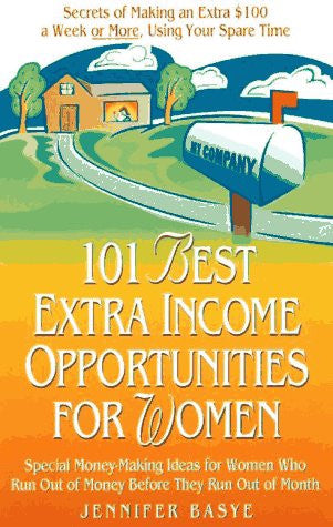 101 Best Extra-Income Opportunities for Women