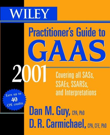 Wiley Practitioner's Guide to GAAS 2001