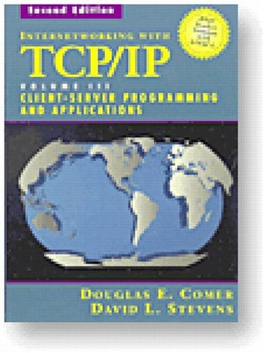 Internetworking with TCP/IP Vol. III, Client-Server Programming and Applications--BSD Socket Version (2nd Edition)