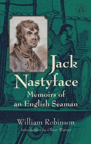Jack Nastyface: Memoirs of an English Seaman
