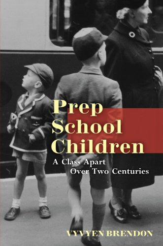Prep School Children: A Class Apart over Two Centuries