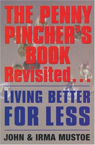 Penny Pincher's Book Revisited: Living Better for Less