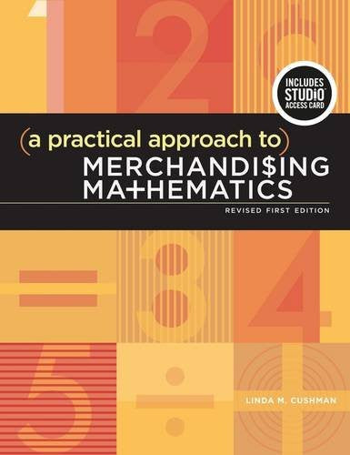 A Practical Approach to Merchandising Mathematics Revised First Edition: Bundle Book + Studio Access Card