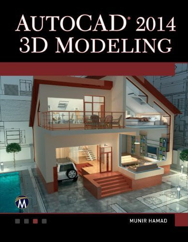 AutoCAD 2014 3D Modeling by Munir Hamad (2013-09-27)