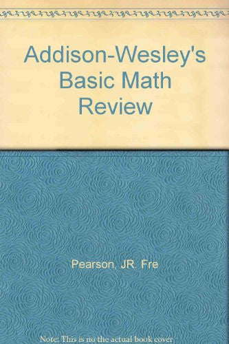 Addison-Wesley's Basic Math Review