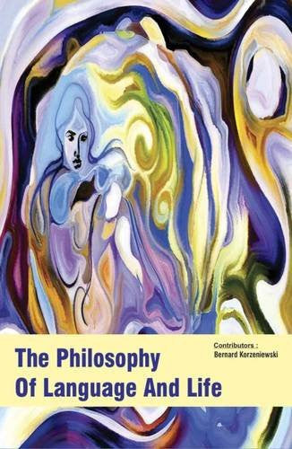The Philosophy of Language and Life (2 Volumes)