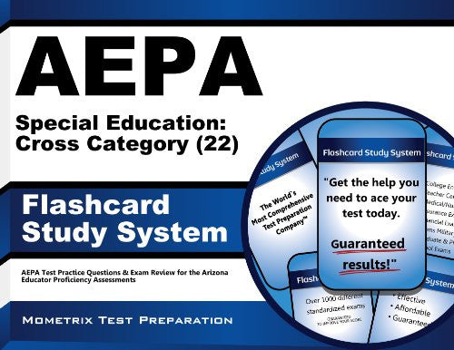 AEPA Special Education: Cross Category (22) Flashcard Study System: AEPA Test Practice Questions & Exam Review for the Arizona Educator Proficiency Assessments (Cards)