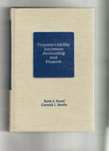 Property Liability Insurance Accounting and Finance
