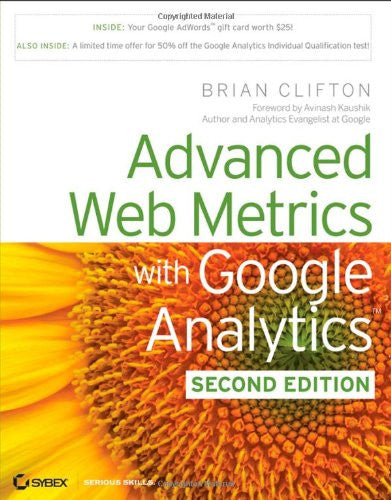 Advanced Web Metrics with Google Analytics, 2nd Edition