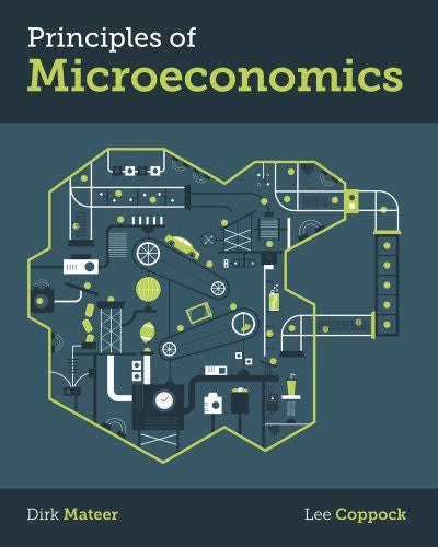 By Dirk Mateer - Principles of Microeconomics (1st Edition) (4/29/13)