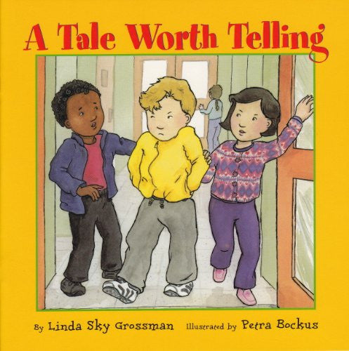 Tale Worth Telling (I'm a Great Kid Series)