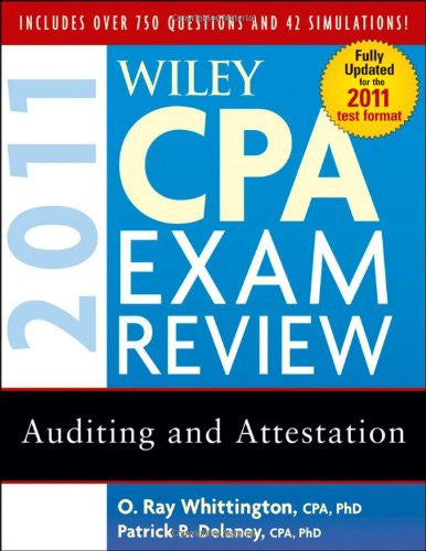 Wiley CPA Exam Review 2011, Auditing and Attestation (Wiley CPA Examination Review: Auditing & Attestation)