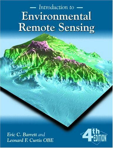 By Eric C. Barrett - Introduction to Environmental Remote Sensing: 2nd (second) Edition