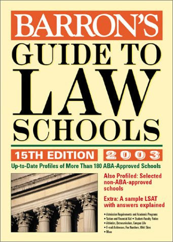 Barron's Guide to Law Schools: 15th Edition 2003