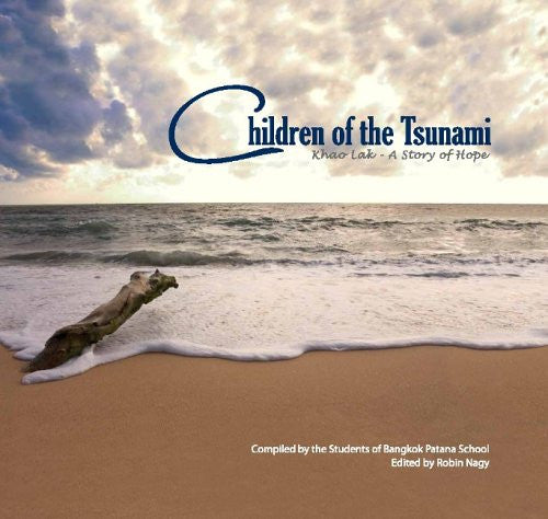 Children of the Tsunami: Khao Lak - A Story of Hope