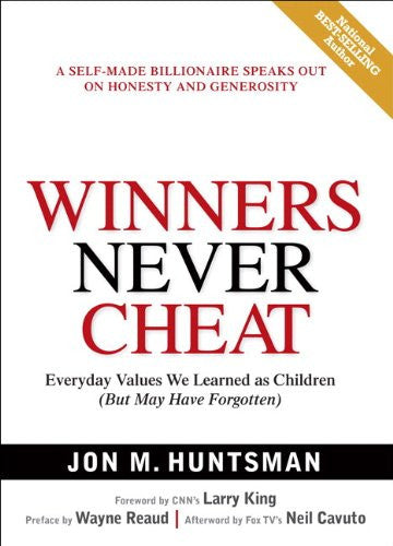 Winners Never Cheat: Everyday Values We Learned as Children (But May Have Forgotten)