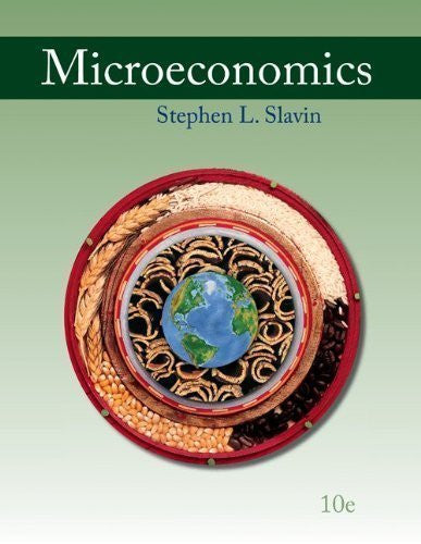 By Stephen Slavin: Microeconomics Tenth (10th) Edition