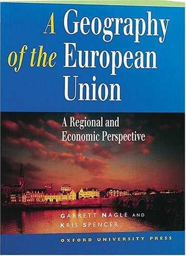 A Geography of the European Union: A Regional and Economic Perspective