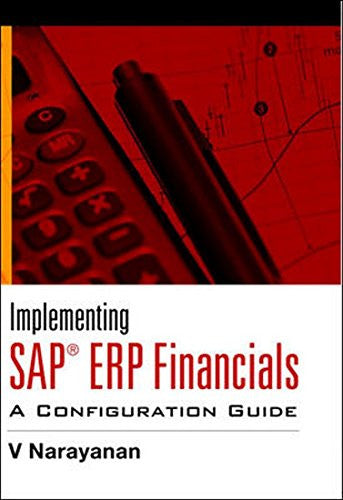 Implementing SAP ERP Financials: A Configuration Guide