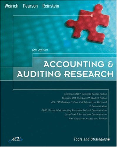 Accounting & Auditing Research: Tools and Strategies, Sixth Edition