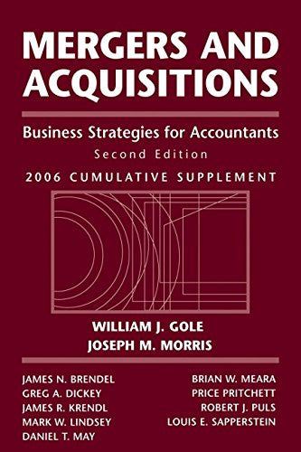 Mergers and Acquisitions: Business Strategies for Accountants, 2006 Cumulative Supplement (Wiley M & A Library)