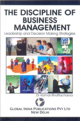 Discipline of Business Management: Leadership & Decision Making Strategies