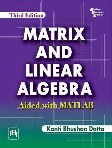 Matrix and Linear Algebra: Aided with MATLAB