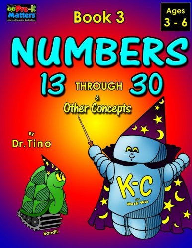 Numbers 13 Through 30 Book 3 (Pre-K Matters) (Volume 3)