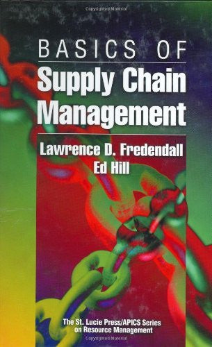 Basics of Supply Chain Management: 1st (First) Edition