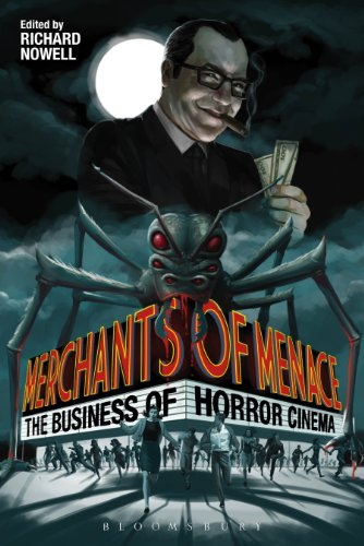 Merchants of Menace: The Business of Horror Cinema