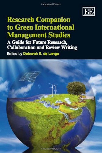 Research Companion to Green International Management Studies: A Guide for Future Research, Collaboration and Review Writing
