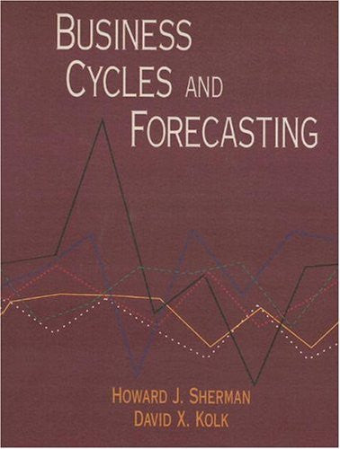 Business Cycles and Forecasting: 1st (First) Edition