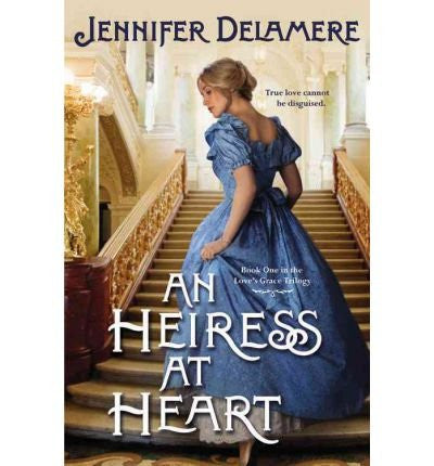 An Heiress at Heart (Love's Grace) (Paperback) - Common