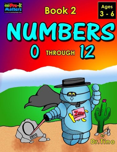 Numbers 0 Through 12 Book 2 (Pre-K Matters) (Volume 2)